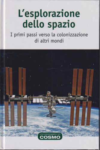 Una passeggiata nel cosmo  - L'esplorazione dello spazio- n. 38  - settimanale- 15/10/2021- copertina rigida