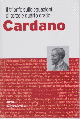 Geni della matematica -Cardano  - n. 56 - settimanale - 4/3/2021-  copertina rigida