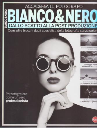 Il fotografo speciale -Bianco & nero -  n. 5 - bimestrale -giugno - luglio 2021  -