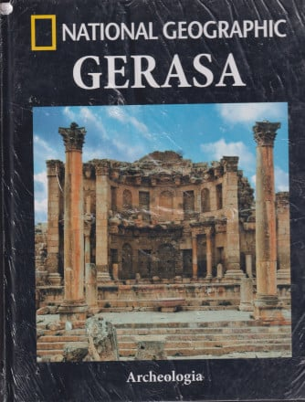 National Geographic -Gerasa -  n. 32-Archeologia -  settimanale - 3/9/2021 - copertina rigida