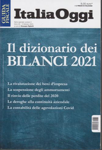 Italia Oggi -Il dizionario dei bilanci 2021- n. 4 - 5 febbraio  2021