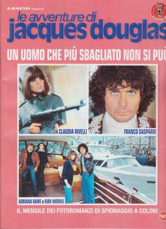 Le avventure di Jacques Douglas - Un uomo che più sbagliato non si può - n. 3 - mensile - gennaio 2021