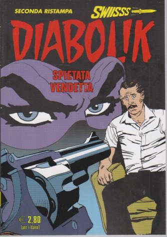 Diabolik swiisss - Spietata vendetta - n. 324 - 20/5/2021