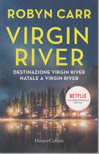 Bestseller n. 11 - Robyn Carr - Virgin River - bimestrale - aprile 2021