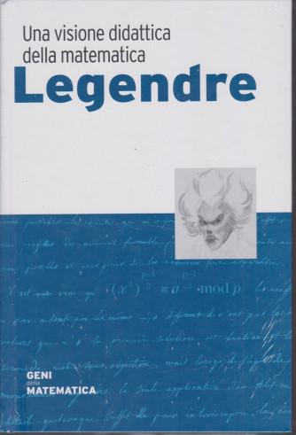 Geni della matematica - Legendre- n. 49 - settimanale - 14/1/2021 -  copertina rigida