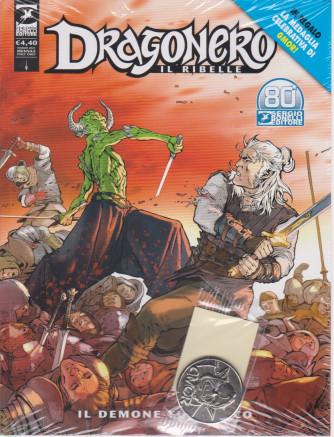 Dragonero -Il ribelle -  Il demone fuggiasco - n. 19 -11 maggio   2021 - mensile