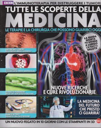 Tutte le scoperte della medicina - n. 10 - bimestrale - luglio - agosto 2021