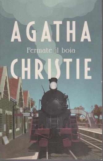 I grandi autori - n. 6 - Agatha Christie -Fermate il boia - 2/2/2021- settimanale - 271 pagine