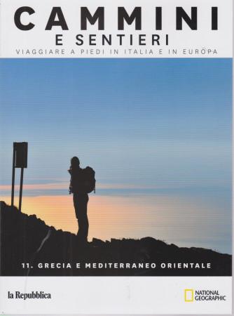 Cammini e sentieri - n. 11 - Grecia e Mediterraneo orientale - 159 pagine