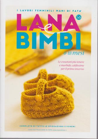 Lana e bimbi - 0-18 mesi - I lavori femminili Mani di Fata