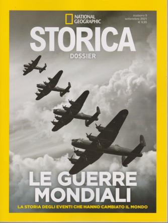 National Geographic - Storica  Dossier - Le guerre mondiali- n. 9  - settembre 2021 -bimestrale