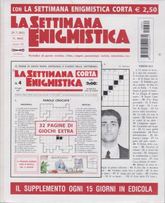 La Settimana enigmistica + La settimana corta - n. 4662-29/7/2021 - 2 riviste