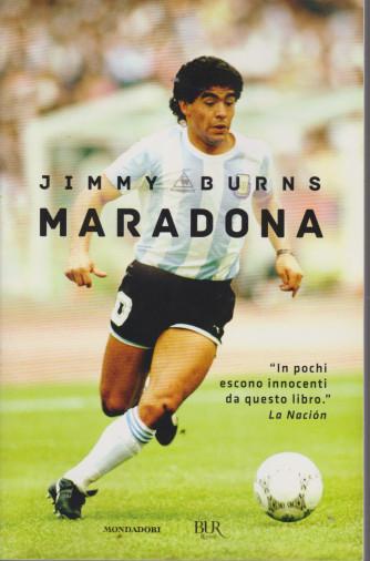 Maradona - Jimmy Burns - n. 30 - 12/12/2020 - settimanale - 331 pagine