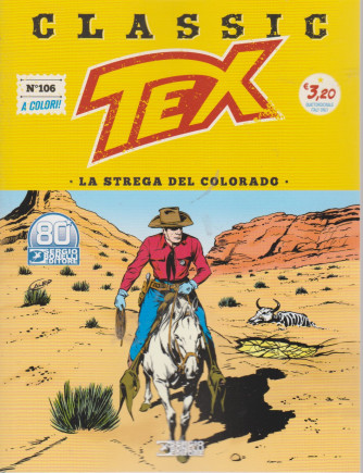 Tex Classic - La strega del Colorado- n. 106 - quattordicinale -26  marzo 2021