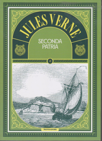 Jules Verne - Seconda patria -   n. 92 -15/6/2021 - settimanale - 307  pagine