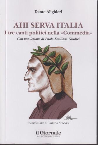 Ahi serva Italia - I tre canti politici nella Commedia - Dante Alighieri - 136 pagine