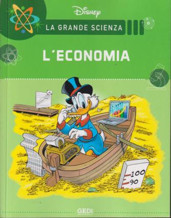 La grande scienza Disney - L'economia -   n. 28  settimanale -16/10/2021