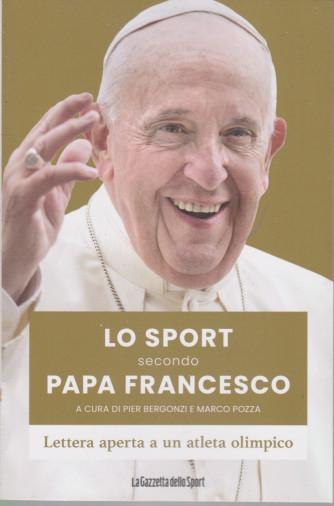 Lo sport secondo Papa Francesco - a cura di Pier Bergonzi e Marco Pozza - n. 1 bimestrale - 119 pagine