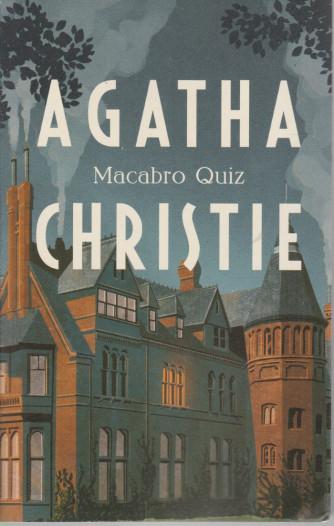 I grandi autori - n. 14 - Agatha Christie -Macabro Quiz-  30/3/2021- settimanale - 217 pagine