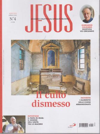 Jesus - n. 4 -Il culto dismesso -  aprile   2021-