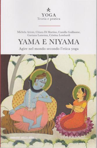 Yoga - Teoria e pratica - Yama e Niyama -  n. 15 -  settimanale - 152 pagine