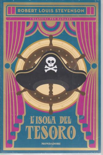 I classici per ragazzi - L'isola del tesoro - Robert Louis Stevenson- n. 3 -