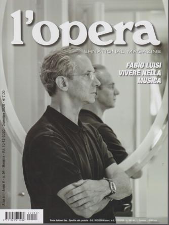 L'opera international magazine - n. 54 - mensile - dicembre 2020