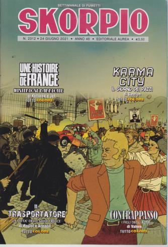 Skorpio - n. 2312 - 24 giugno  2021 - settimanale di fumetti