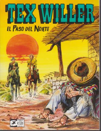 Tex Willer - El paso del Norte  - n. 26 - 18 dicembre  2020 - mensile