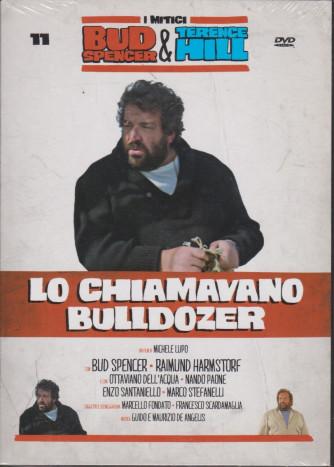 I Dvd di Sorrisi Speciale - n. 11 - I mitici Bud Spencer & Terence Hill - undicesima  uscita Lo chiamavano Bulldozer-   marzo  2021