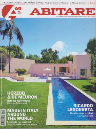 Abitare - n. 606 - luglio - agosto 2021 - mensile - italiano - inglese