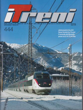 I Treni - n. 444 - febbraio 2021 - mensile