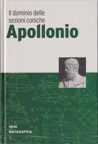 Geni della matematica -Apollonio-  n. 30  - settimanale- 8/10/2021 - copertina rigida