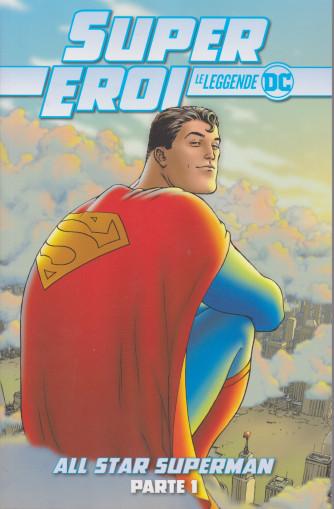 Super eroi - Le leggende - All star superman - parte 1 - n. 3 - settimanale