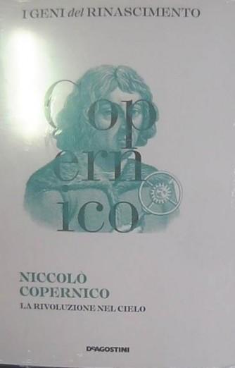 I geni del Rinascimento - Niccolò Copernico - n. 5 - quattordicinale - 17/11/2018