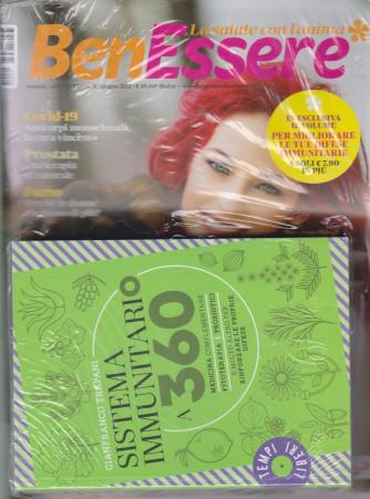 Benessere +Il volume Per migliorare le tue difese immunitarie - n. 6 -giugno 2021- mensile -rivista + libro