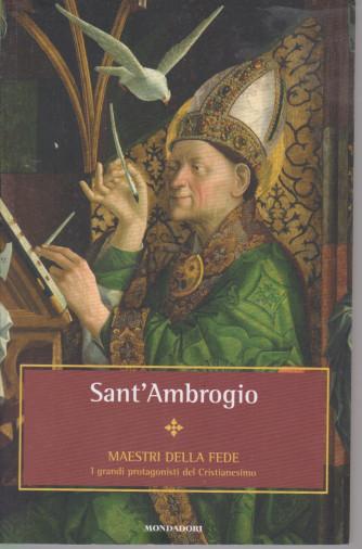 I Libri di Sorrisi 2 - n. 31- Maestri della fede - Sant'Ambrogio  - 2/7/2021- settimanale -128 pagine