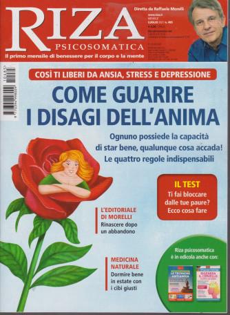 Riza Psicosomatica -Come guarire i disagi dell'anima- n. 485 -luglio   2021- mensile