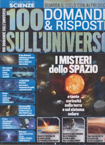 Scienze speciali - 100 domande & risposte sull'universo  - n. 2 - bimestrale - luglio - agosto 2021