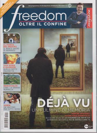 Freedom Magazine - Oltre il confine - n.17  - mensile - giugno   2021
