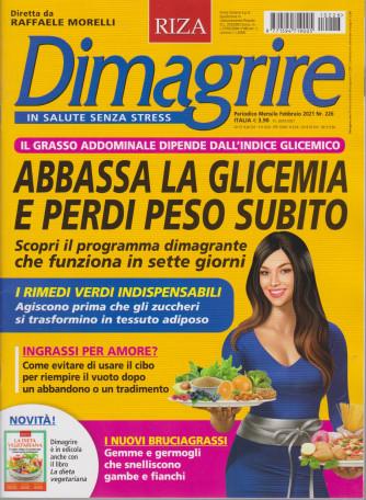 Dimagrire - n. 226 - mensile - febbraio 2021