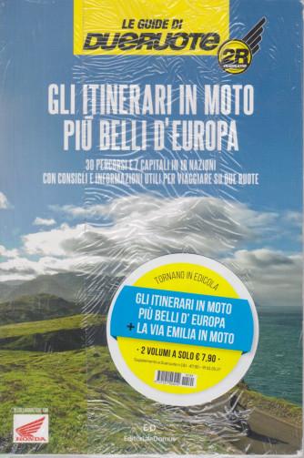 Le guide di Dueruote . Gli itinerari in moto più belli d'Europa -+ La via Emilia in moto -  n. 191 - 2 volumi