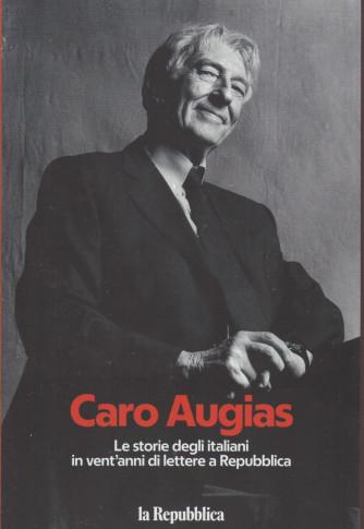 Caro Augias - n. 1 - Le storie degli italiani in vent'anni di lettere a Repubblica - 186 pagine