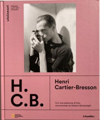 Visionari -I geni della fotografia - Henri Cartier-Bresson - n. 3 - copertina rigida