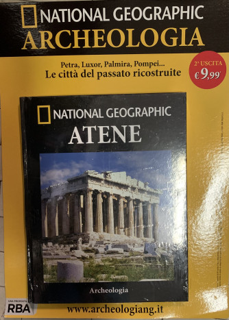 National Geographic ARCHEOLOGIA - 2a uscita ATENE