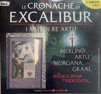 Le cronache di Excalibur - I miti di Re Artù -  Terza Uscita