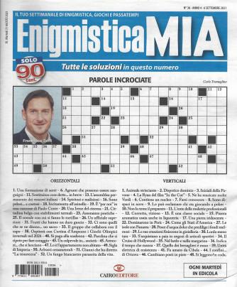 Enigmistica Mia - n. 36 - 6 settembre 2021 - settimanale
