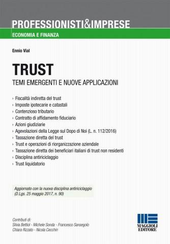 Trust. Temi emergenti e nuove applicazioni di Ennio Vial - Maggioli editore