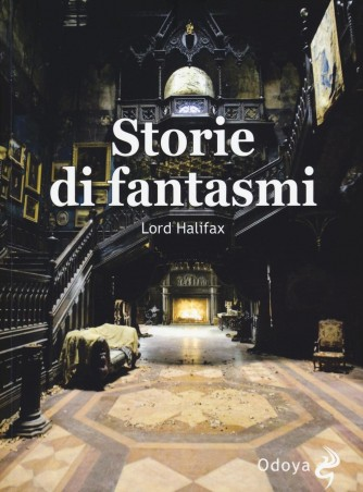 Storie di fantasmi di Lord Halifax - ed.ODOYA