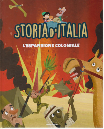 Storia d'Italia -L'espansione coloniale  - n. 37 -27/4/2021 - settimanale - copertina rigida